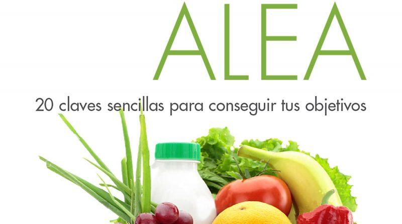 Adelgaza por fin con la Dieta ALEA 20 claves sencillas..